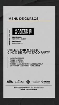 In case you missed Cinco de Mayo, Taco Party