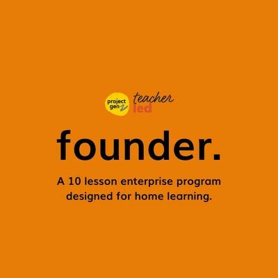 Founder- A home learning Entrepreneurial challenge for Age 10-18
