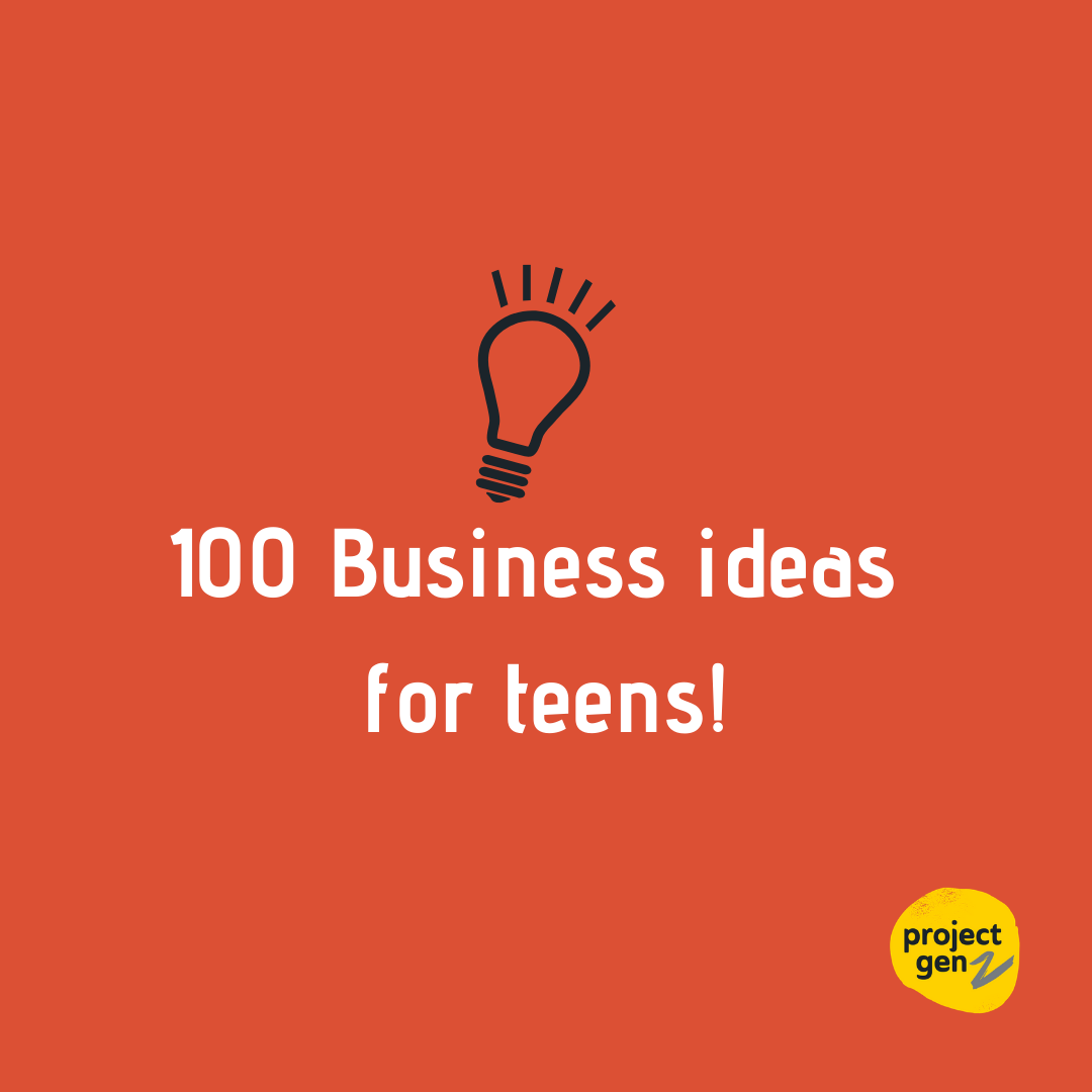 FREE DOWNLOAD- 100 Business Ideas for teens