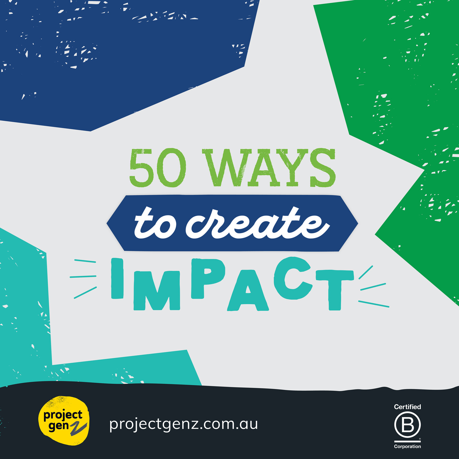 Free download - 50 ways to create impact  Age 8+