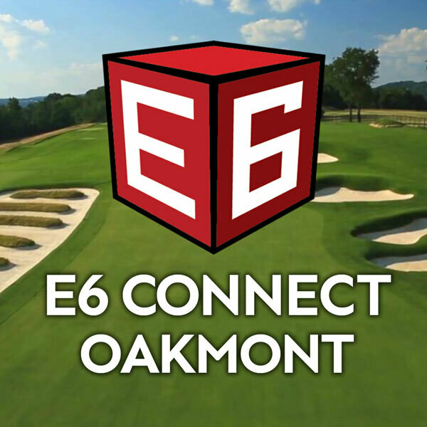 E6 Connect Oakmont