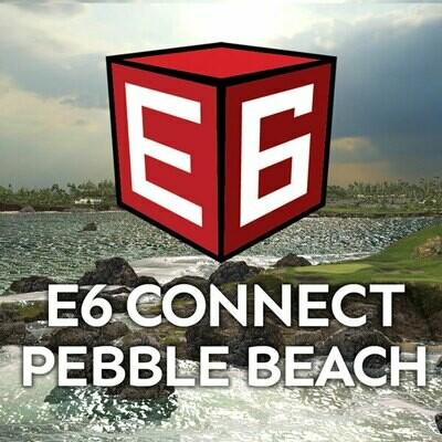 E6 Connect Pebble Beach