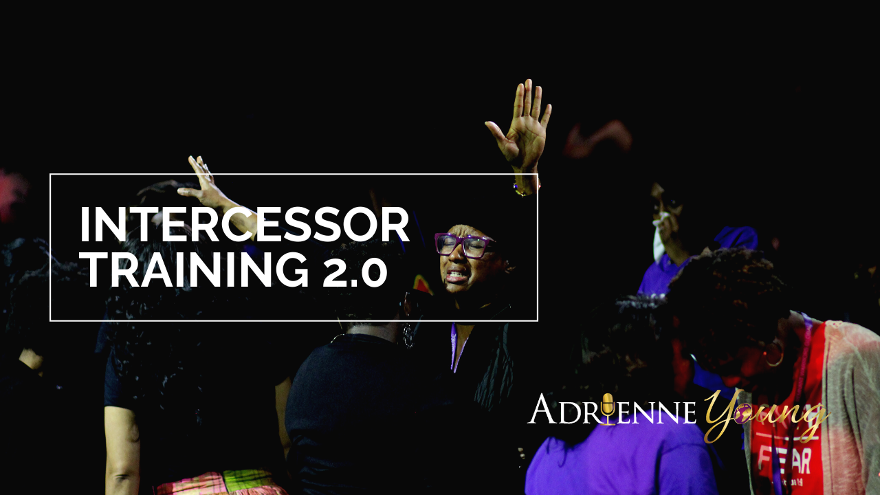 Intercessor Training 2.0