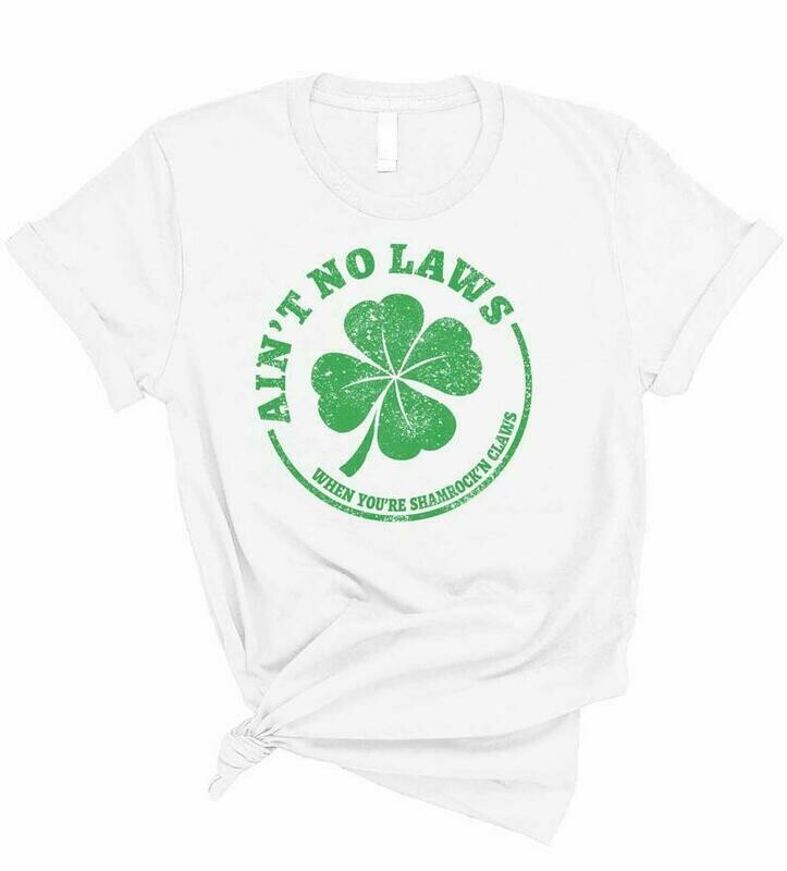 St. Patrick's Day Ain't No Laws When You're Shamrock'n Claws T-Shirt - Paddy's Tee - Drinking Claws T-Shirt - Funny Unisex Hard Seltzer Tee