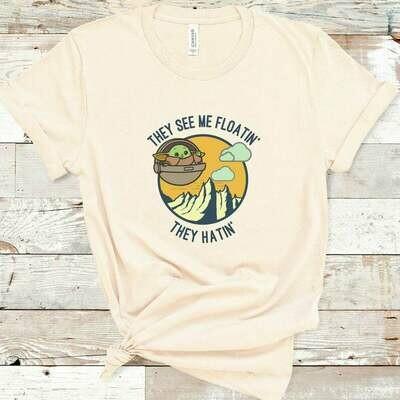 Baby Yoda shirt, They hatin', Star Wars Baby Yoda, Disney Baby Yoda Shirt, They see me Floatin | women Disney shirts