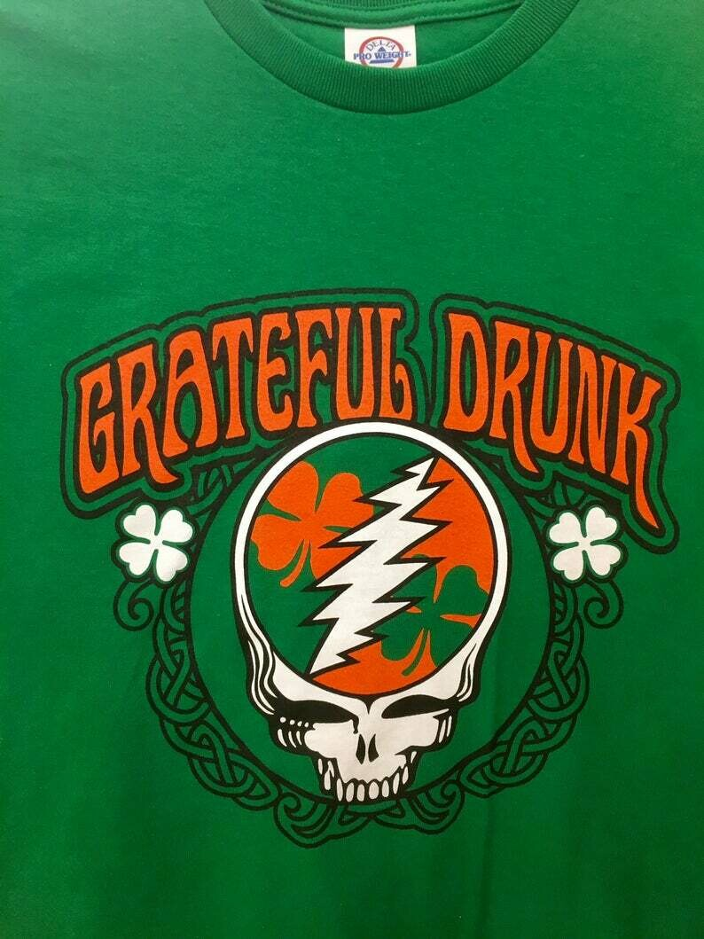 Grateful Drunk St. Patrick's Day T-shirt Grateful Dead Parody Green Adult Size S-3XL Funny Saint Patty's Day Irish Green T-shirt NEW