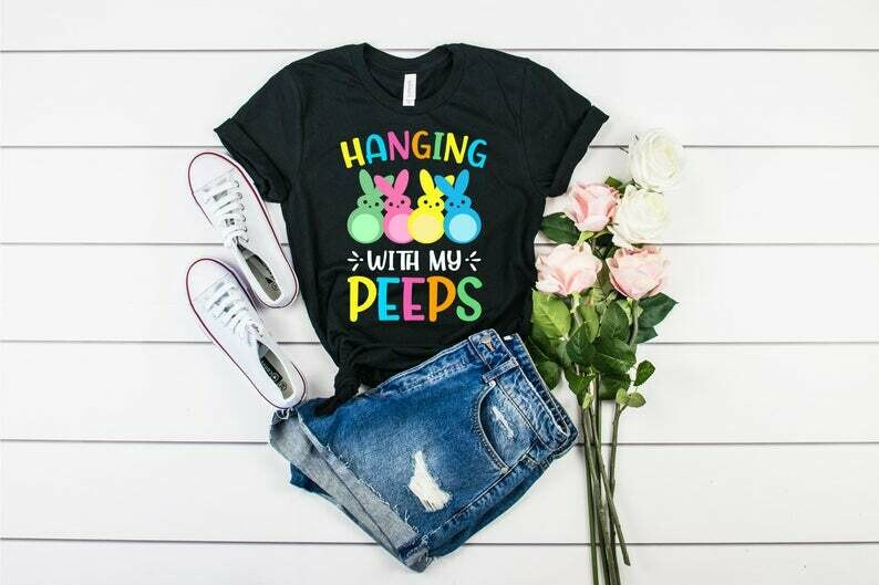 Hanging With My Peeps Shirt, Easter Shirt, Easter T-shirts, Easter Gifts, Bunny Shirts, Hoppy Easter Shirt, Egg Hunting Shirt, Gift For Her