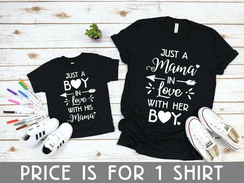 Mommy And Me Shirts, Just A Boy In Love With His Mama - Just A Mama In Love With Her Boy, Mom & Boy Matching Shirt, Mom Of Boy Shirt