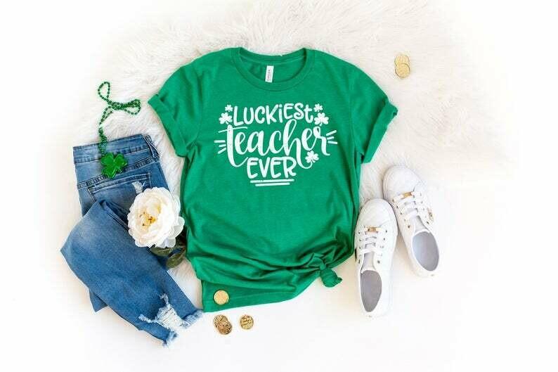 Luckiest Teacher Ever Shirt, Teacher St Patrick's Day Shirt, St Patrick's Day Party Shirt, Teacher Lucky Shirt, Teacher Drinking Shirt