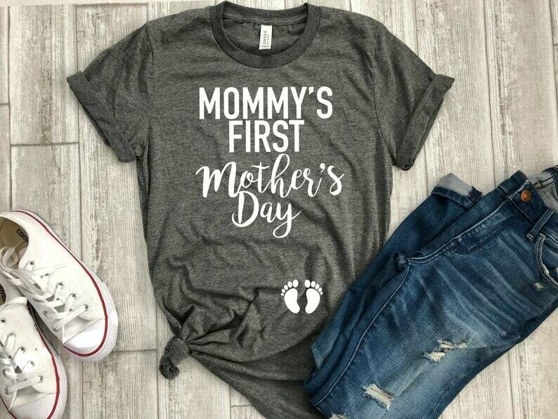My first Mother's Day shirt, First Mother's day shirt, Expecting Mother's Day shirt, Mom gift, New mom gift, Mother's day gift, Gift for mom