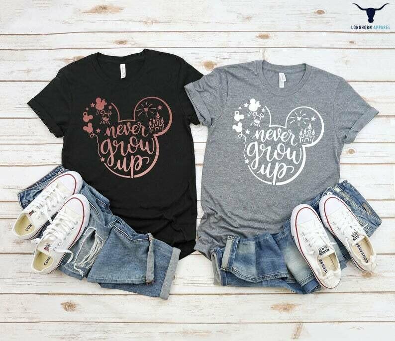Mickey Ears Never Grow Up Shirt, Disney Shirts, Disney shirts for Women, Disney Fan Shirt, Unisex Shirts, Disney Trip Shirts