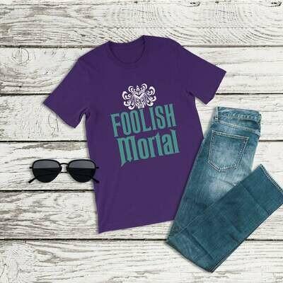 The Haunted Mansion Shirt, Foolish Mortal Shirt, Disney Halloween Shirt, Magic Kingdom Shirt, Disneyland Shirts, Disney World Shirt