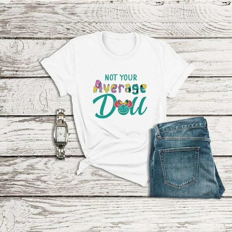 Nightmare Before Christmas Shirt, Not Your Average Doll Shirt, Sally Shirt, Disney Halloween Shirts, Disneyland Shirts, Disney World Shirts