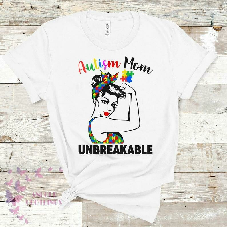 Strong Woman Autism Mom Shirt - Unbreakable Shirt - Mother's Day Gift Ideas For Women - Autism Awareness Month - Gift For Mom - Puzzle Piece