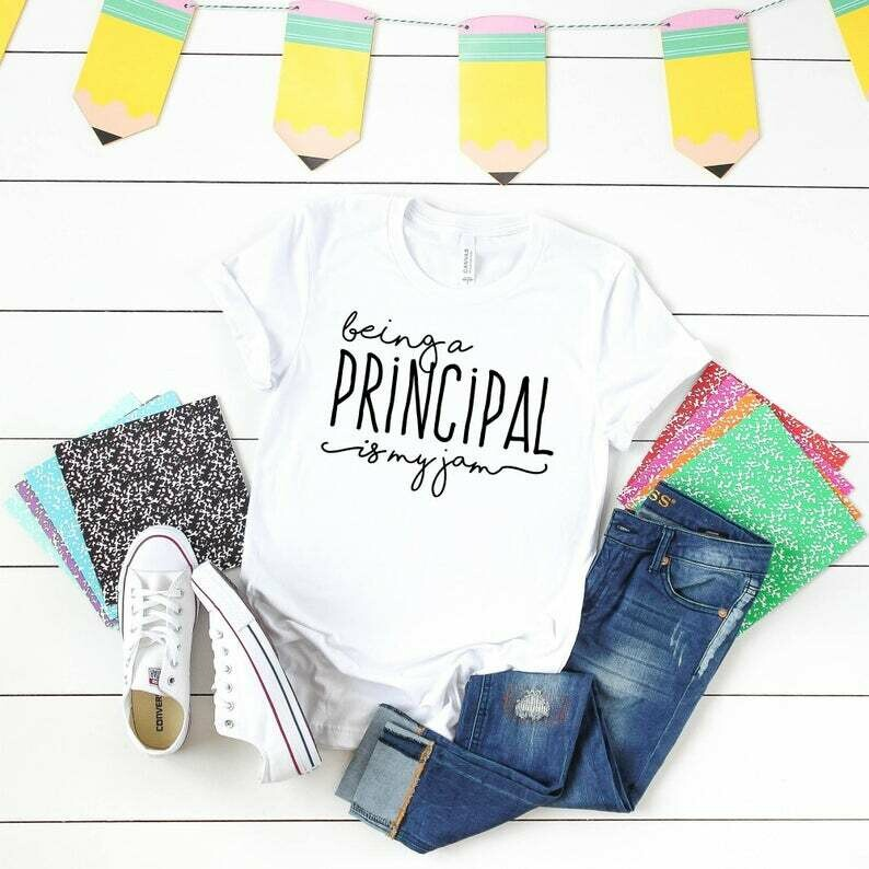 Principal Shirt - School Shirt - Being A Principal Is My Jam - Teacher Shirts - Admin Front Office Team - Unisex Graphic Tees