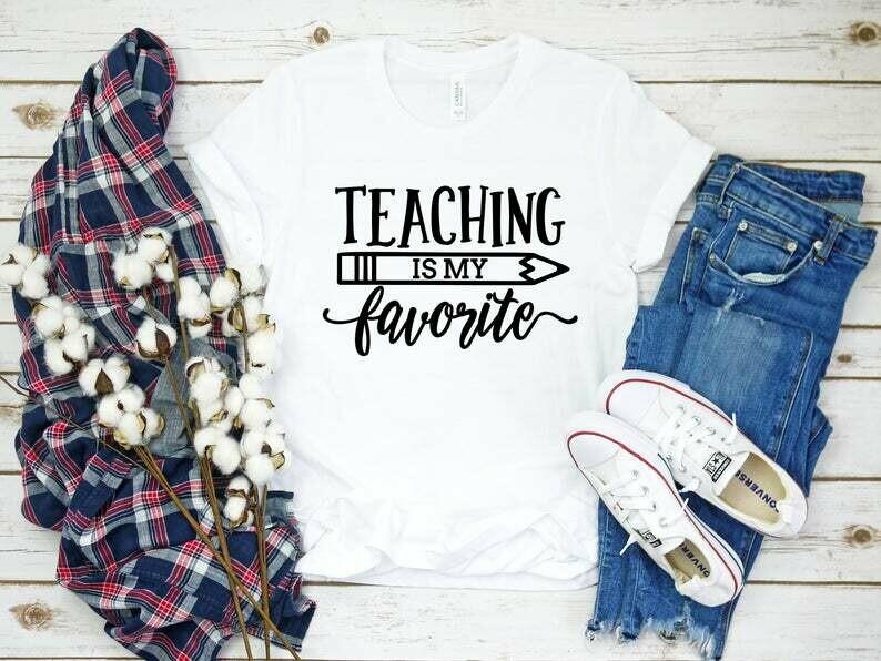 Teaching is my favorite, Teacher Appreciation Shirt, Teacher Shirt, Preschool Teacher, School Shirt, Teacher Gift, Custom Teacher Shirt