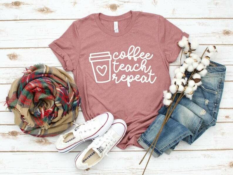 Coffee Teach Repeat, Teacher Shirt, Preschool Teacher, School Shirt, Teacher Gift, Teacher Appreciation Shirt, Custom Teacher Shirt, Tee
