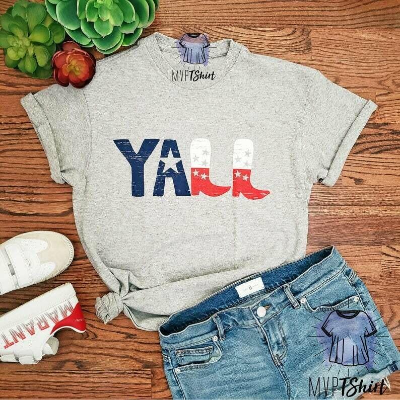 Texas Shirt-YALL Boots Shirt-Shirts with Sayings-Proud Texan Shirt-Country Shirt-Yall Shirt-Holiday Shirt-Yeehaw Texas Cowboy Cowgirl Shirt