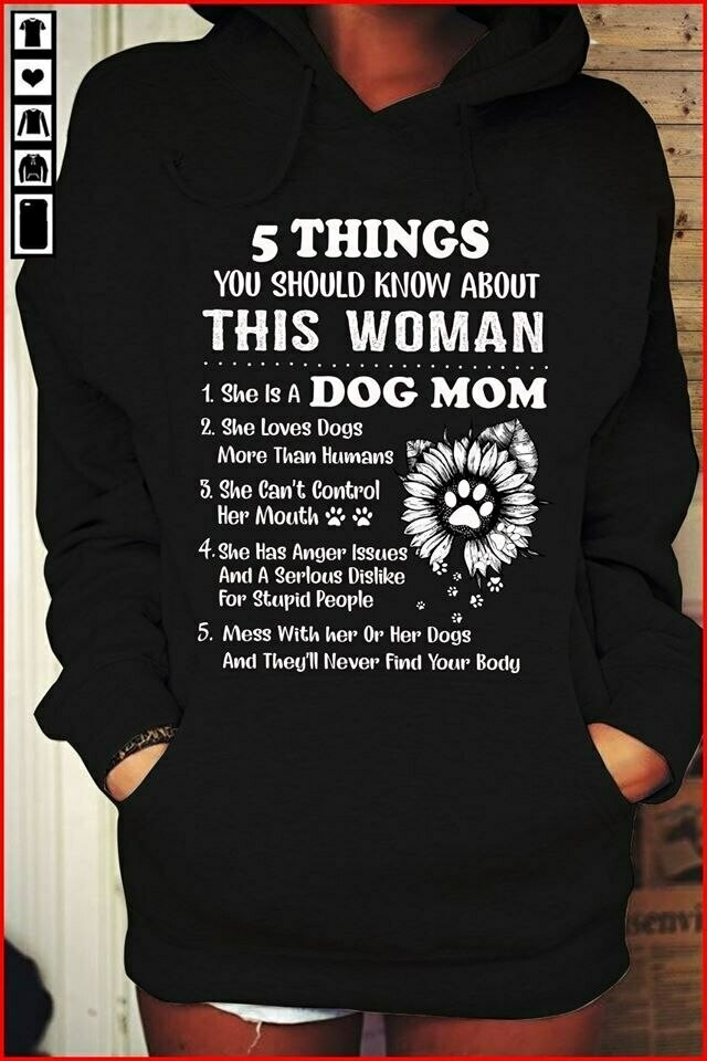 Costcotee 5 Things You Should Know About This Woman She Is A Dog Mom Shirt Short-Sleeve Long-Sleeve V-Neck Tank Hoodie Sweatshirt Men Women Tee Gifts