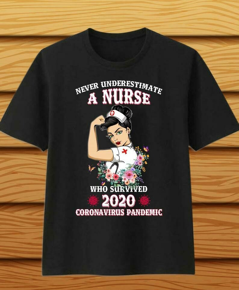 Costcotee Never Underestimate A Nurse Who Survived 2020 Pandemic T-Shirt