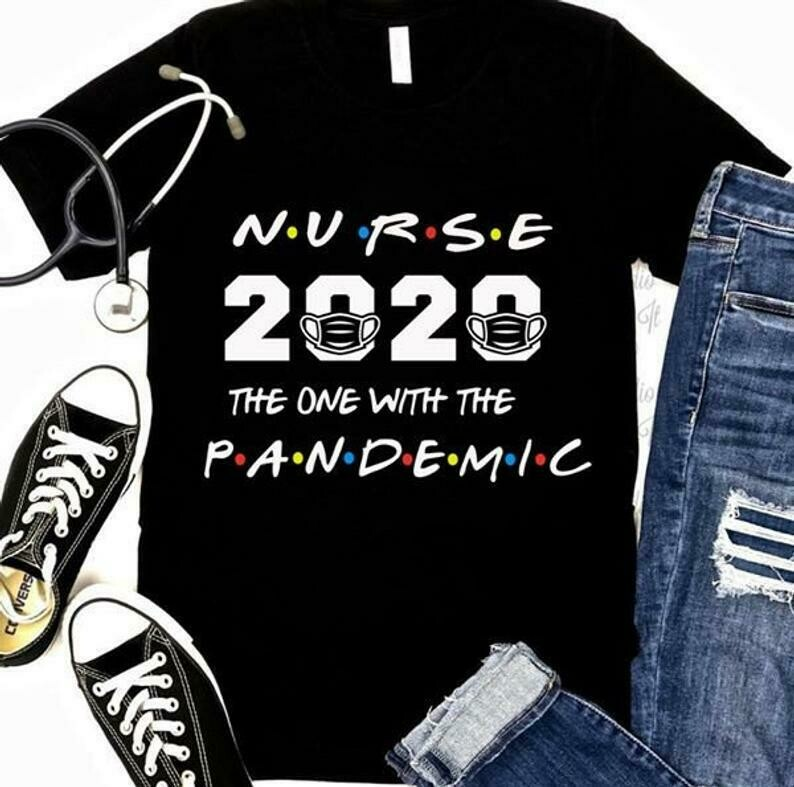 Costcotee Nurse 2020 the one with the Pandemic quarantined Class of 2020 Gift for Love Nurselife Heartbeats Nursing RN Registered Nurses T Shirt