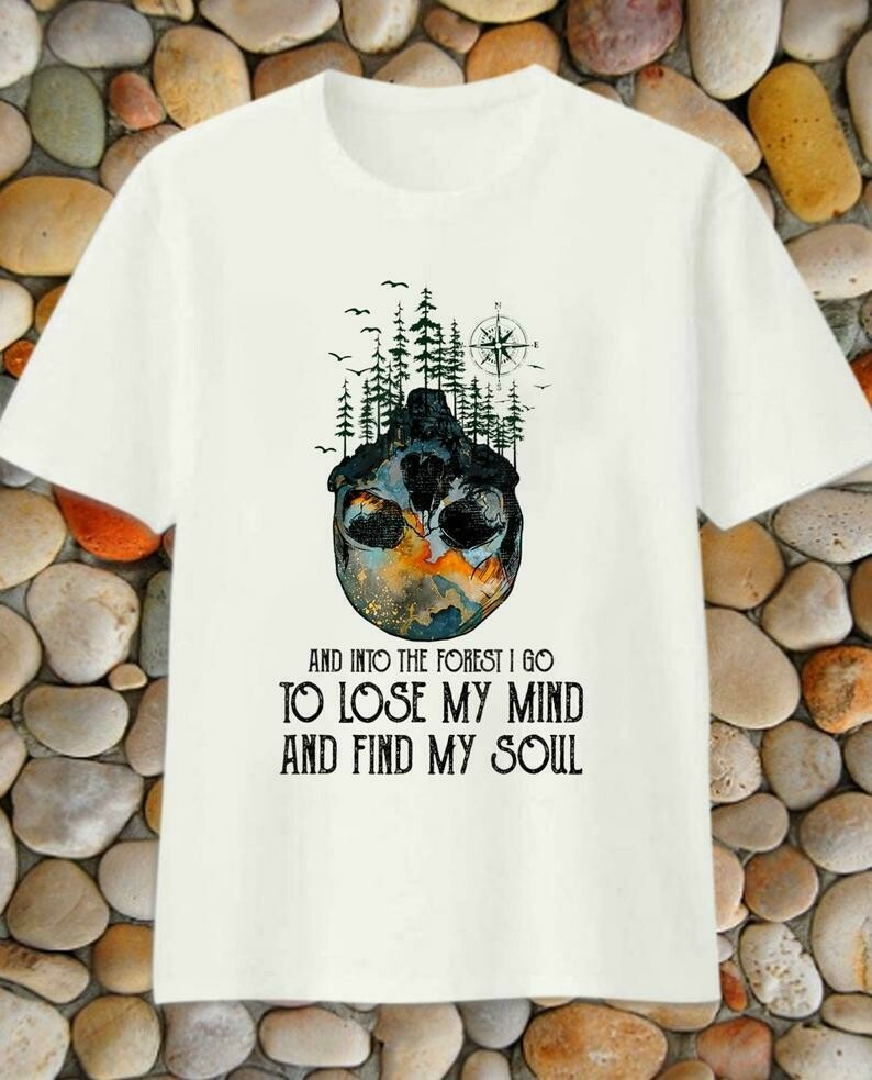 Costcotee And Into The Forest I Go To Lose My Mind And Find My Soul John Muir Quote T-Shirt