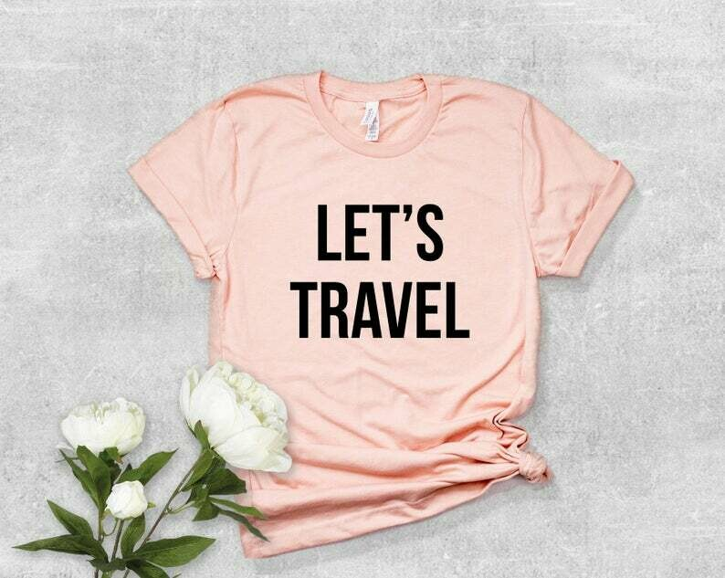 Costcotee Let's Travel Shirt, Let's Travel, Wanderlust, Travel, Travel Shirt Gifts for Her, Trendy Shirt, Vacation Shirt, Yoga Shirt, Workout Shirt