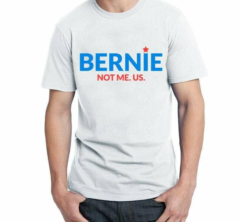 Costcotee Bernie Sander Shirt Unisex, Bernie Sander Pin, Bernie Sander 2020, Not Me US, Birdie Sander Shirt, Feel The Bern, Bernie Pin, Sanders 2020