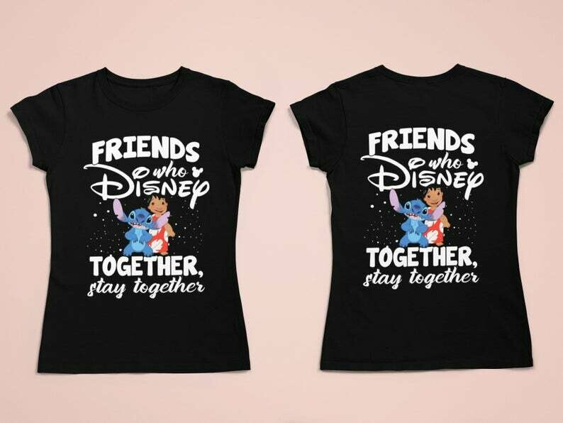 Costcotee Friends Who Disney Together Stay Together Disney Shirts, Lilo and Stitch Ohana Disney Matching Vacation Shirt, Disney Best Friend Shirts