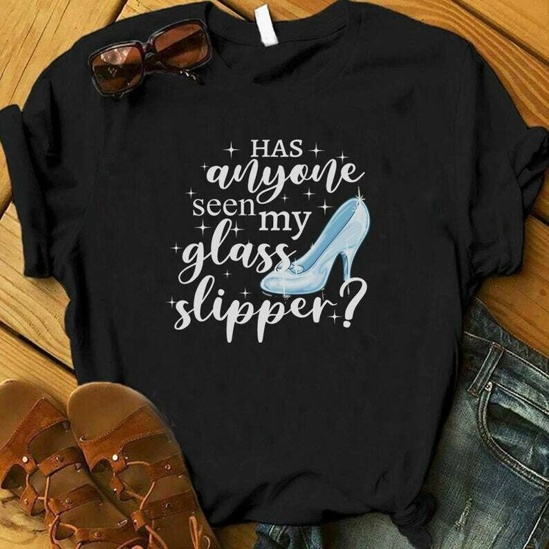 Costcotee Has anyone seen my GLASS SLIPPER shirt, Disney Shirt for Women, Disney Tee, Princess shirt, Cinderella shirt, Disney family shirts,