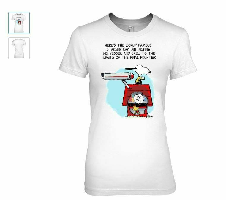 Here's The World Famous Starship Captain Pushing His Vessel Snoopy Woodstock Shirt Unisex Shirt Short-Sleeve Long-Sleeve V-Neck Tank Pullover Hoodie Sweatshirt Men Women Tee Gifts