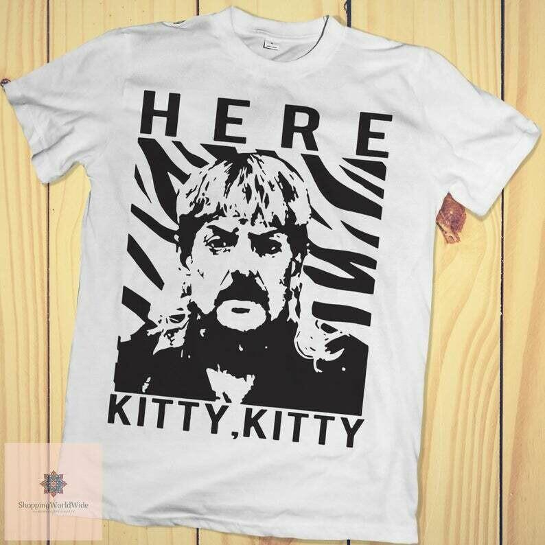 Joe Exotic Here Kitty Kitty shirt, Tiger King Shirt, Shirt Big Cat, Joe Exotic shirt, Joe Exotic For President, here kitty kitty