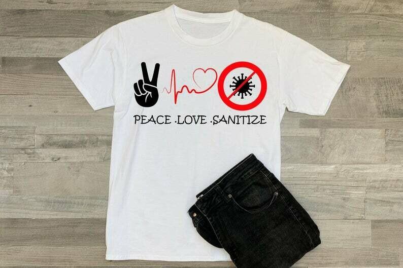 Peace Love Sanitize shirt, Tshirt