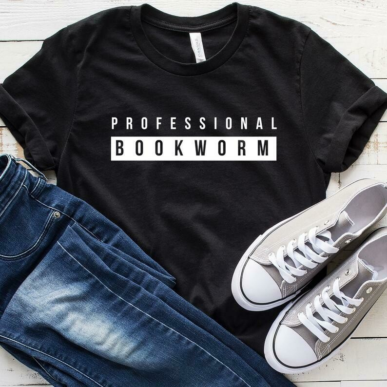 Professional Bookworm T-Shirt, Reading T-Shirt, For Teachers, Book Lover Shirt, Read T Shirts, Librarian Shirt, Reader Reading Gift