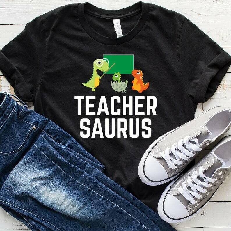 Teachersaurus T-Shirt, Funny Teacher Shirt, Gift For Teachers, Teacher Shirt, Teacher Appreciation, Tank Top, Hoodie