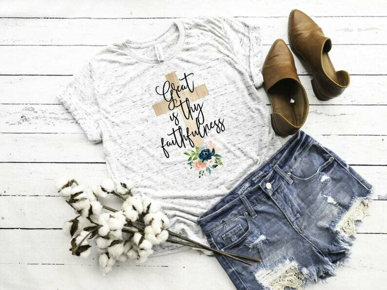Great Is Thy Faithfulness, Proverbs 31:25, Christian Shirt, Christian Shirts, Faith Shirt, Christian Tee, Christian Gift