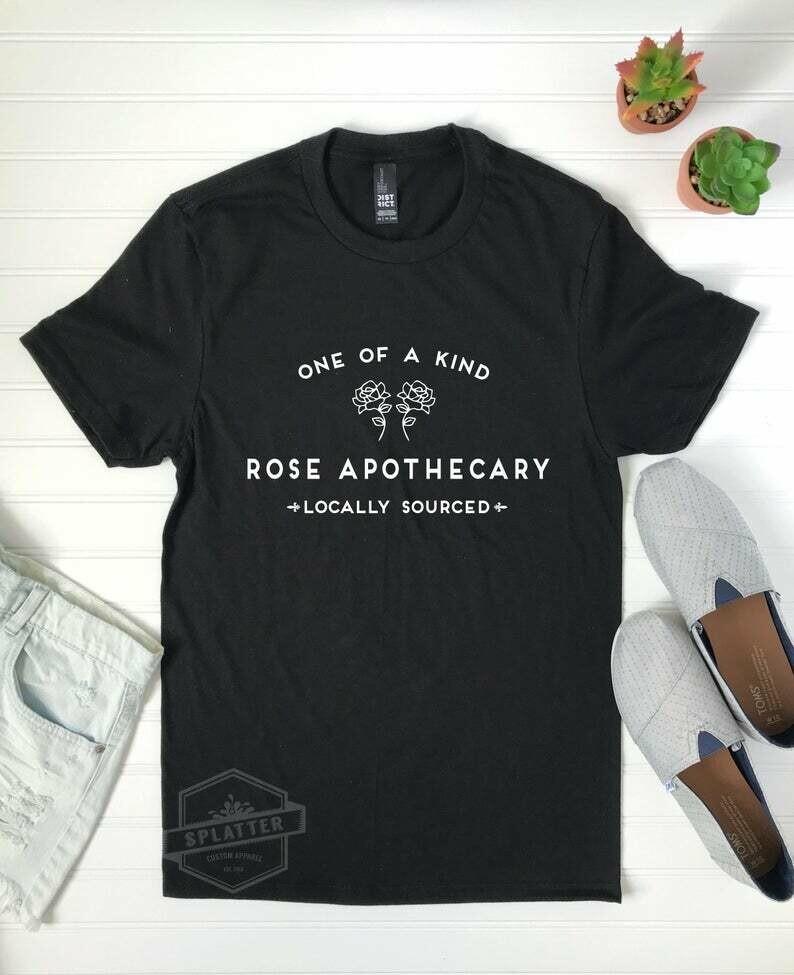 Rose Apothecary   Schitt's Creek Inspired T-Shirt   Fandom Tee   Cute Shirt   One of a Kind Tee   Locally Sourced