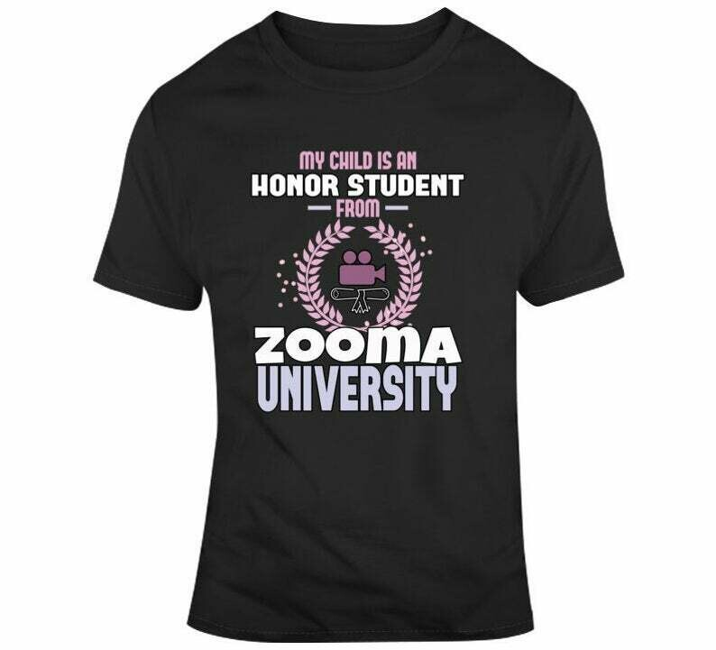 My Child Is An Honor Student At Zooma University School Grad T-Shirt