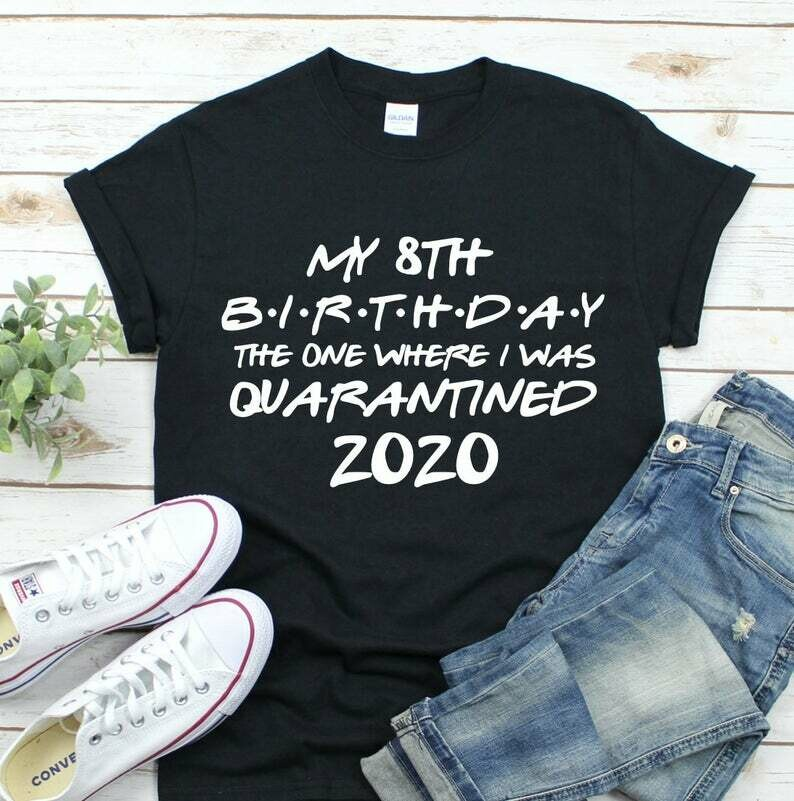 Birthday quarantine shirt, Social Distancing Birthday Gift social distancing shirt Quarantine Birthday Gift, Birthday in Quarantine Miss You