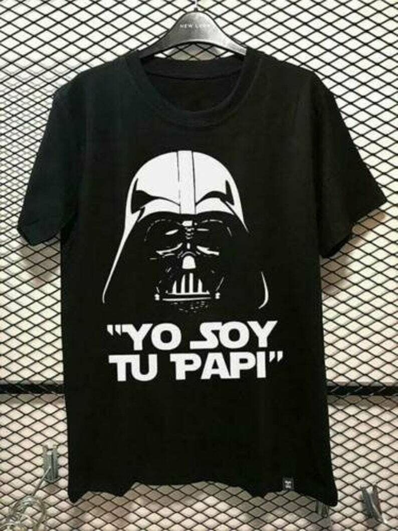 Darth Vader Star Wars Yo Soy Tu Papi Men T-Shirt Cotton Black S-5XL