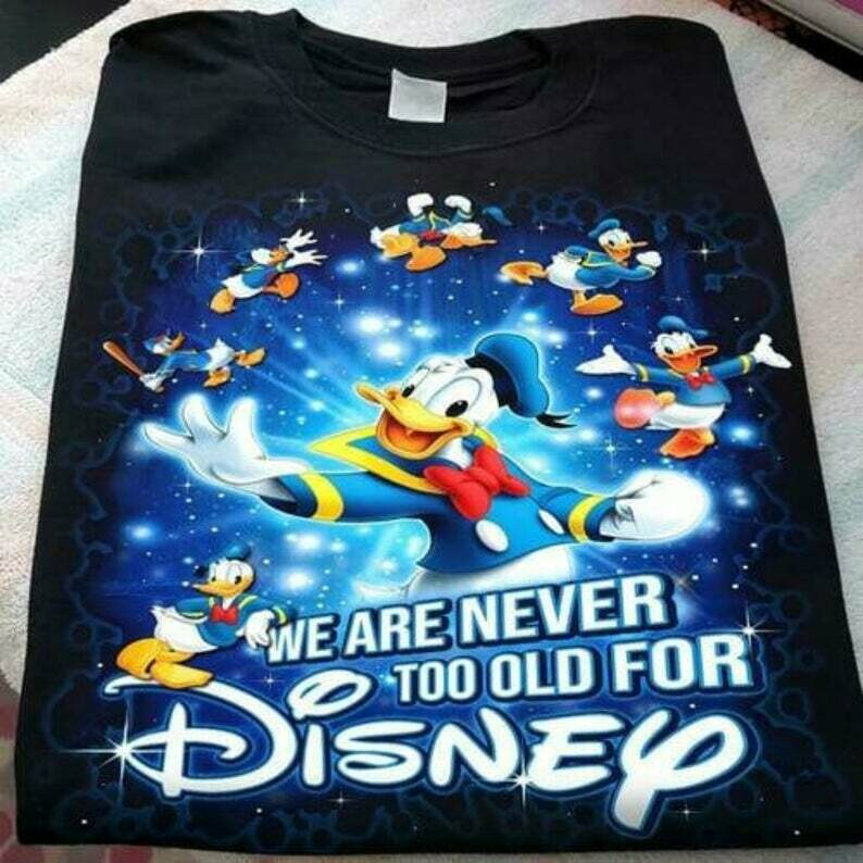 Donald Duck We Are Never Too Old For Disney Men T-Shirt Cotton S-5XL Black