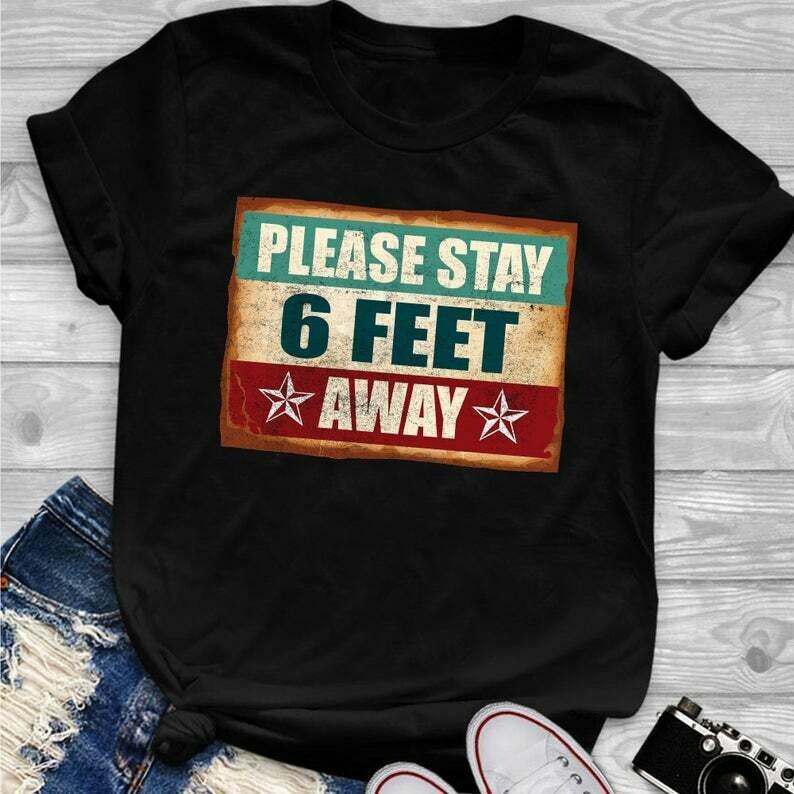 Please Stay 6 Feet Away Social Distancing