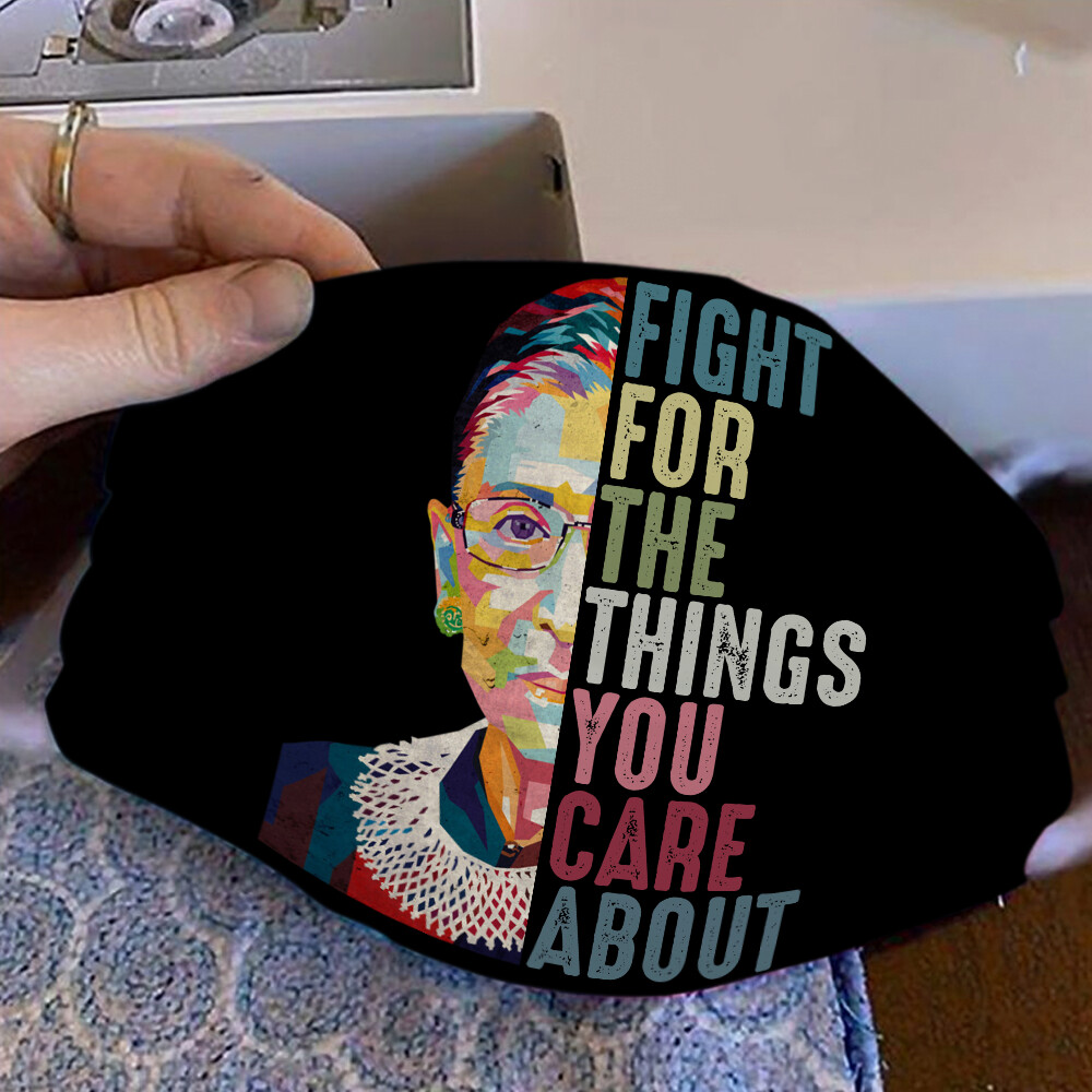 Ruth Bader Ginsburg RGB Fight For The Things You Care About  Face Mask