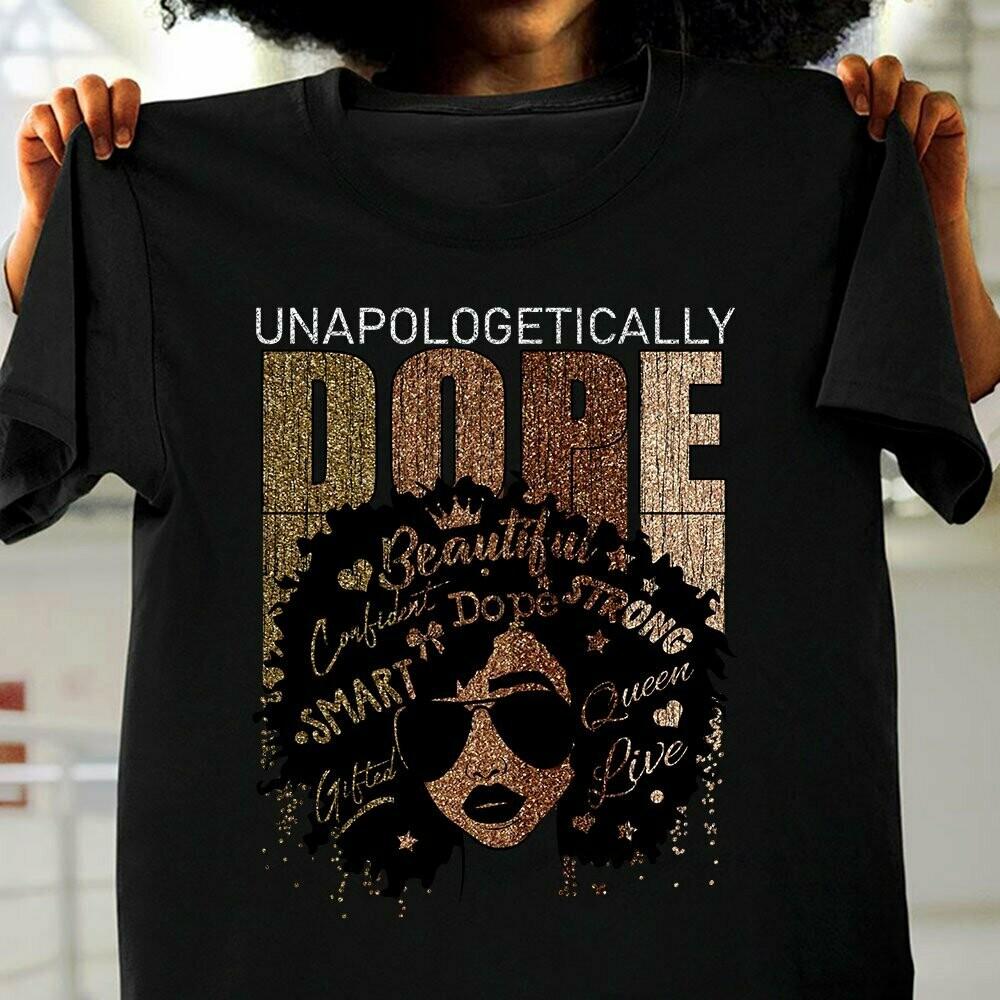 Black Women Unapologetically Dope Vintage shirt hoodie v-neck