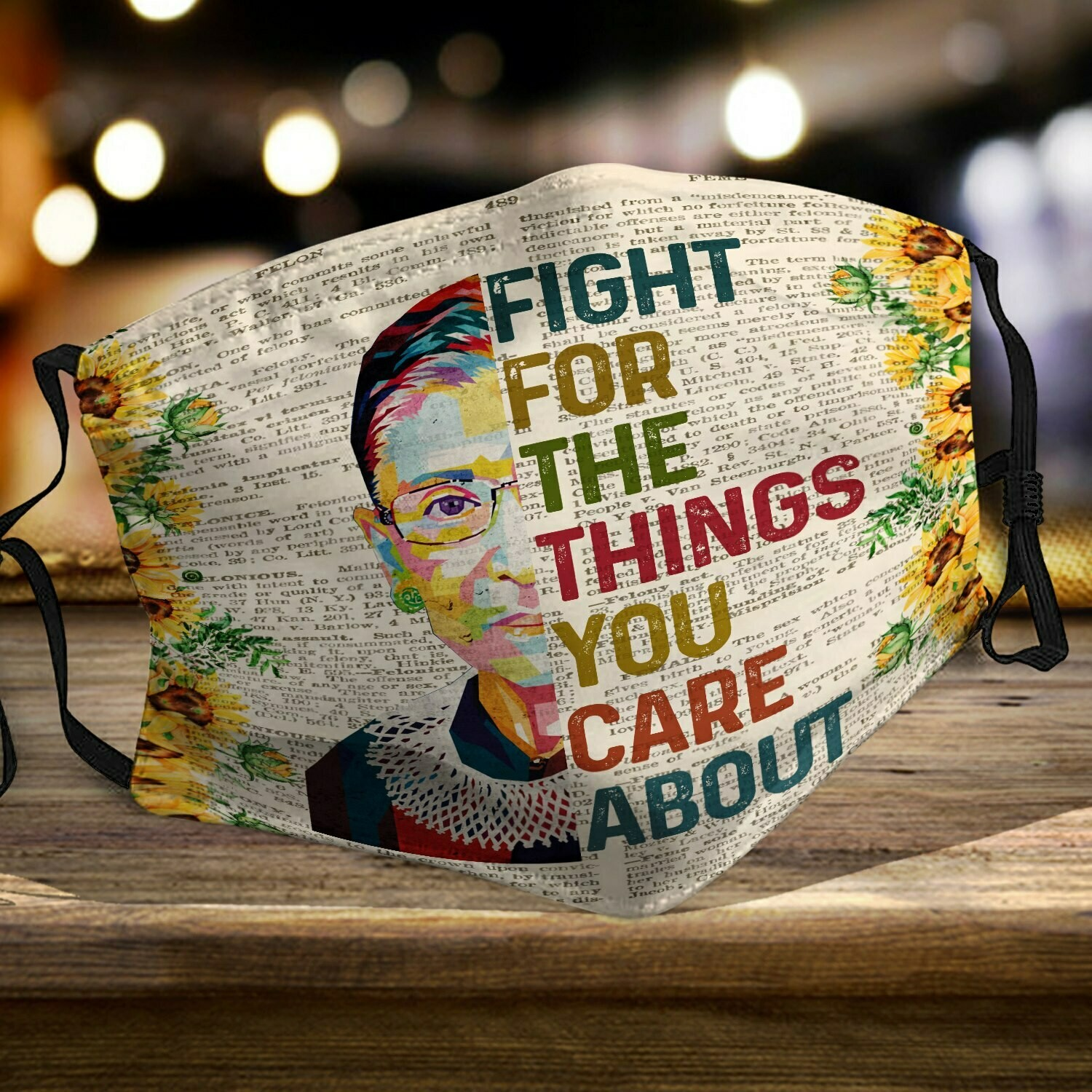 Ruth Bader Ginsburg Sunflower Face Mask RBG Fight For The Things You Care About Face Mask