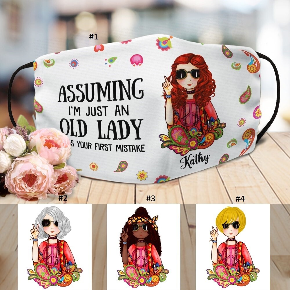 Personalized Cloth Mask - Boho Girl - Assuming I'm Just An Old Lady Was Your First Mistake Face Mask