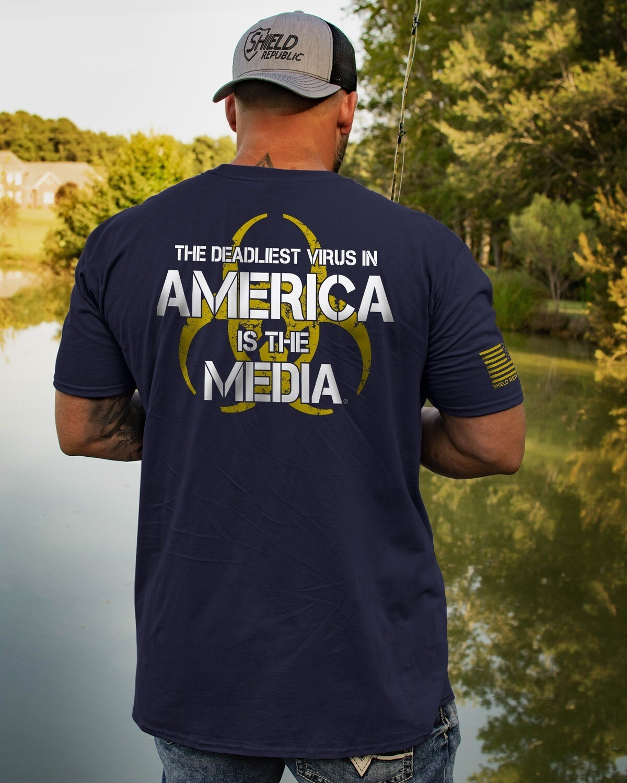 The Deadliest Virus in America is the Media T-Shirt Hoodie Sweatshirt