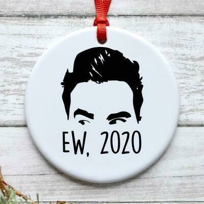 Ew, 2020 Christmas Ornament, David Rose Christmas Ornaments, Schi Creek Inspired Gifts, 2020 Rose Family Ornament, Ew David, Funny David