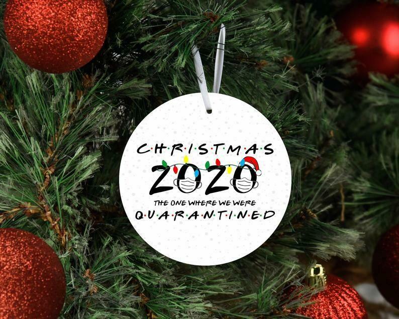 christmas 2020 the one where we were quarantined, friends themed christmas ornament, 2020 keepsake ornament