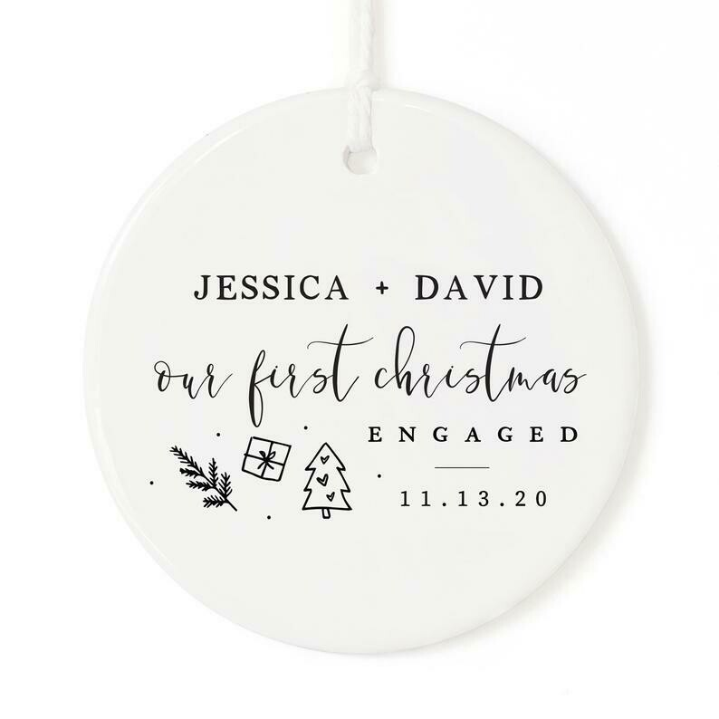 Our First Christmas Engaged with Name and Date Porcelain Ceramic Christmas Ornament, Engagement, Miss to Mrs., Couples Gift, Wedding, Cute
